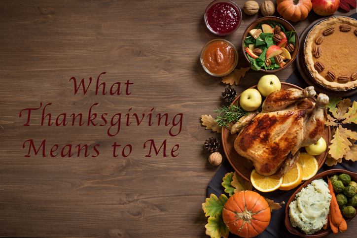 What Thanksgiving means to me