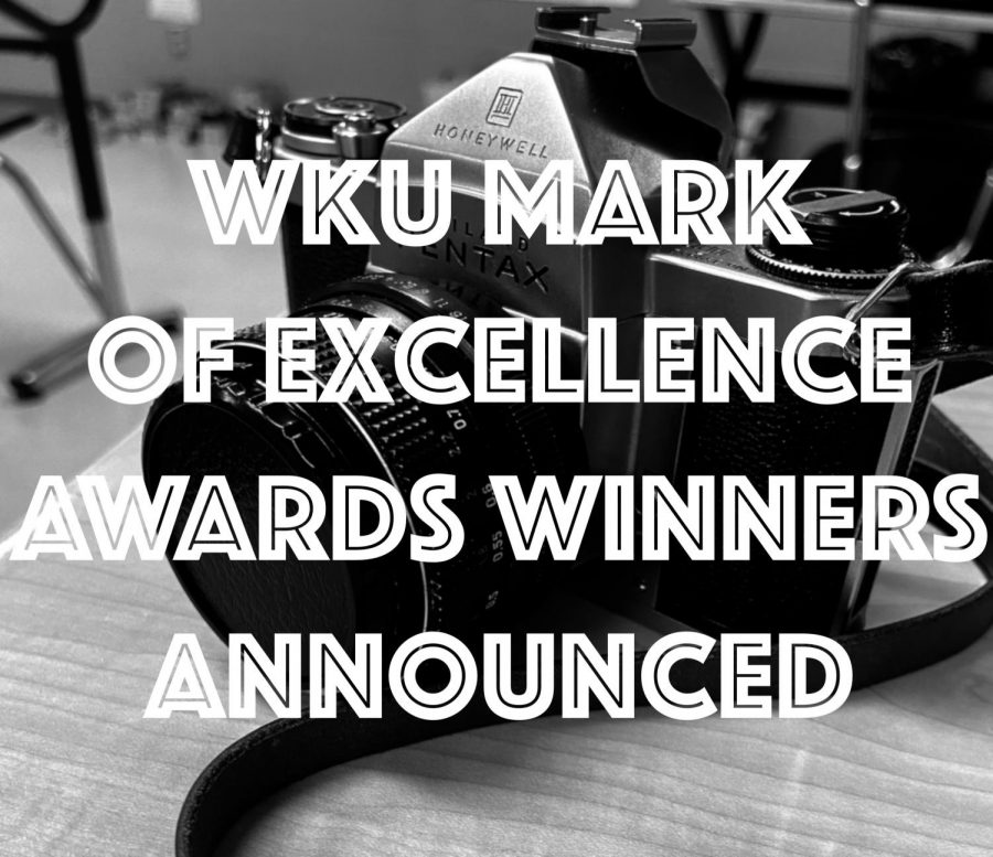 The WKU Mark of Excellence journalism awards were announced on Wednesday, April 28.